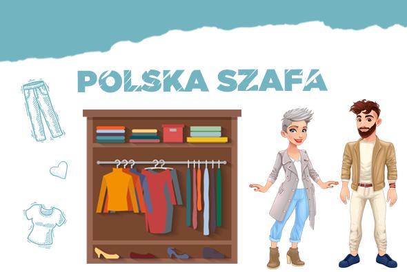 Polska szafa, czyli co noszą Polacy.