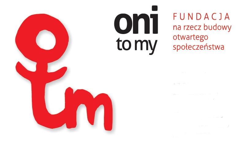 Fundacja na rzecz budowy otwartego społeczeństwa ONI - TO MY