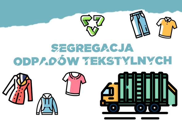 Segregacja tekstyliów, czyli nie wszystko do wyrzucenia